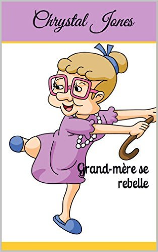 grand mère se rebelle