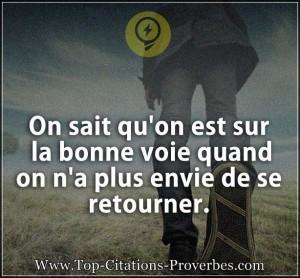 Citation_courte__On_sait_quon_est_sur_la_bonne_voie_quand_on_na_plus_envie_de_se_retourner._0773